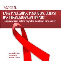 Modul Cara Pencegahan, Penularan, Deteksi dan Penanggulangan HIV-AIDS (Diperuntukan dalam Kegiatan Pelatihan Juru Sawer)