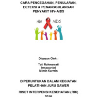 MODUL CARA PENCEGAHAN, PENULARAN, DETEKSI &amp; PENANGGULANGAN PENYAKIT HIV-AIDS<br />
